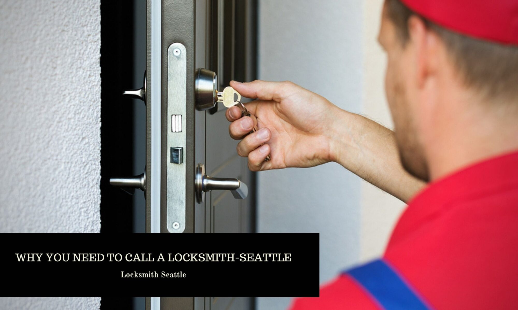 Why-You-Need-to-Call-a-Locksmith-Seattle